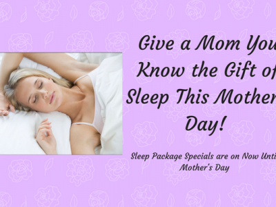 Give a Mom You Know the Gift of Sleep This Mother's Day!